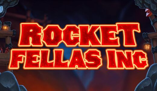 「Rocket Fellas Inc(ロケットフェラスインク)」のスロット紹介&遊び方、ゲーム解説