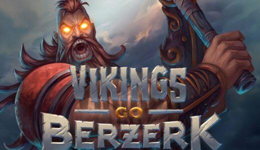「Vikings go Berzerk(バイキングスゴーバザーク)」のスロット紹介&遊び方、ゲーム解説
